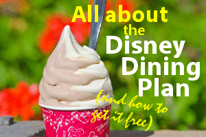 About the Disney Dining Plan (and how to get it for free)