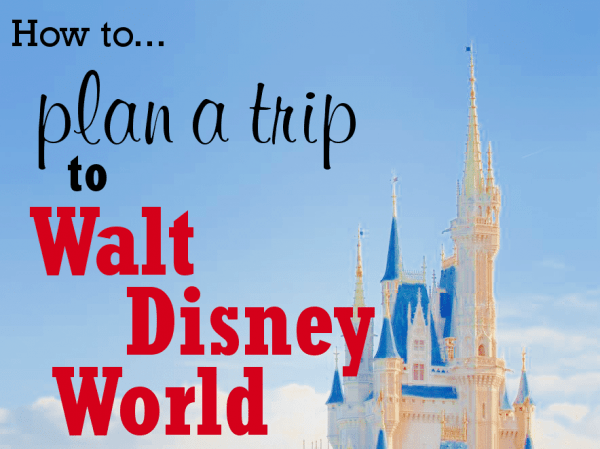 How to Plan a WDW Trip (6 steps) from WDWPrepSchool.com