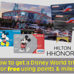 how to get a disney world trip for free using points and miles