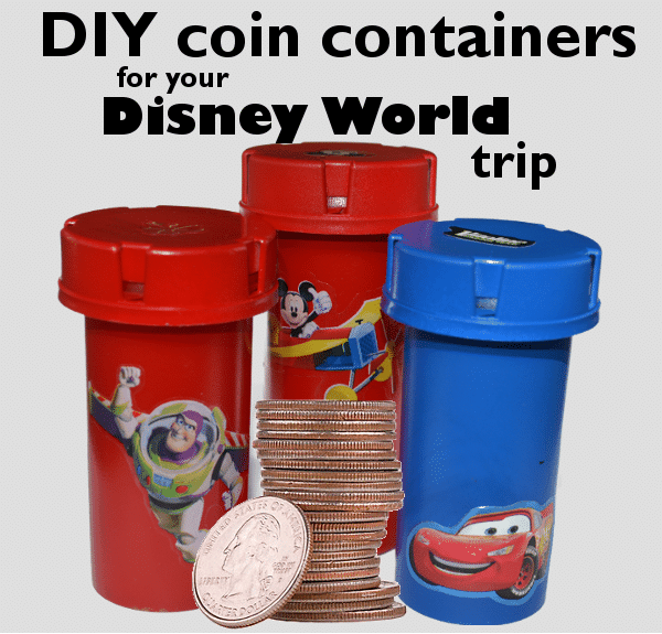 DIY coin containers for your Disney World trip