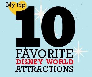 My top 10 favorite Disney World attractions