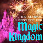 complete guide to magic kingdom