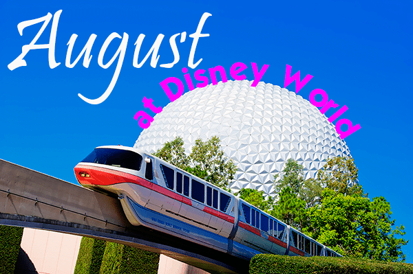 August at Disney World