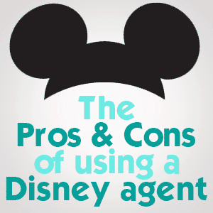 the pros and cons of using a Disney agent