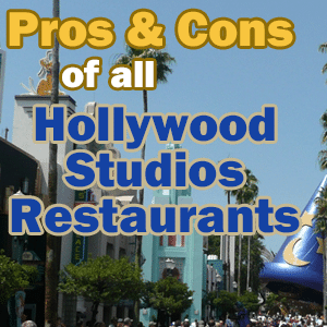 Pros and cons of every Hollywood Studios restaurant from @WDWPrepSchool