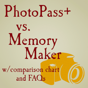 PhotoPass+ vs Memory Maker - comparison chart and FAQs