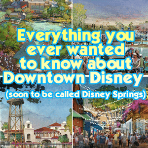 A complete guide to Downtown Disney/Disney Springs from @WDWPrepSchool