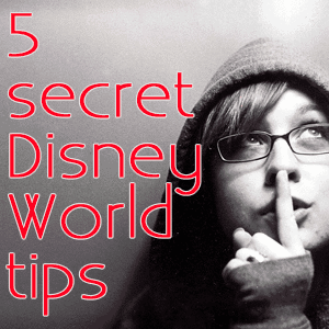 5 secret Disney World tips   PREP025 from @WDWPrepSchool
