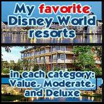 My favorite Disney World resorts