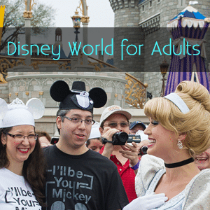 Disney World for adults   PREP027 from @WDWPrepSchool