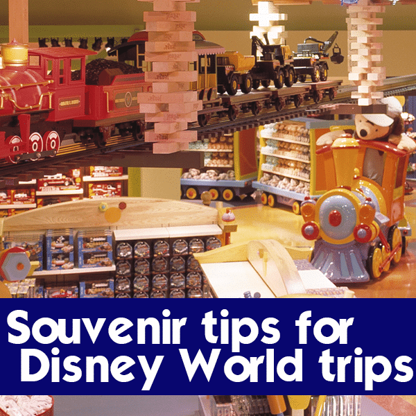 Souvenir tips for Disney World trips   PREP043 from WDWPrepSchool.com