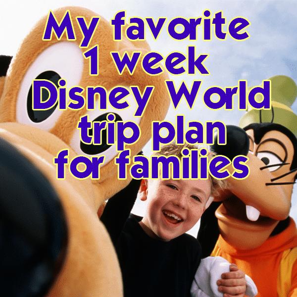 My favorite 1 week Disney World trip plan   PREP058 from WDWPrepSchool.com