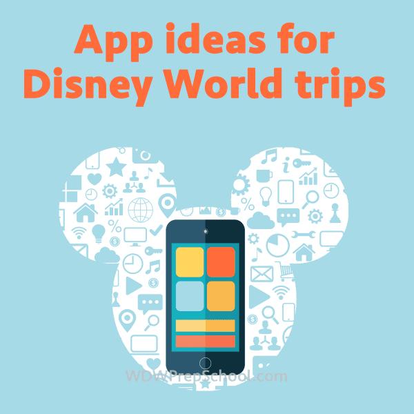 Apps For Disney World Trips Wdw Prep School