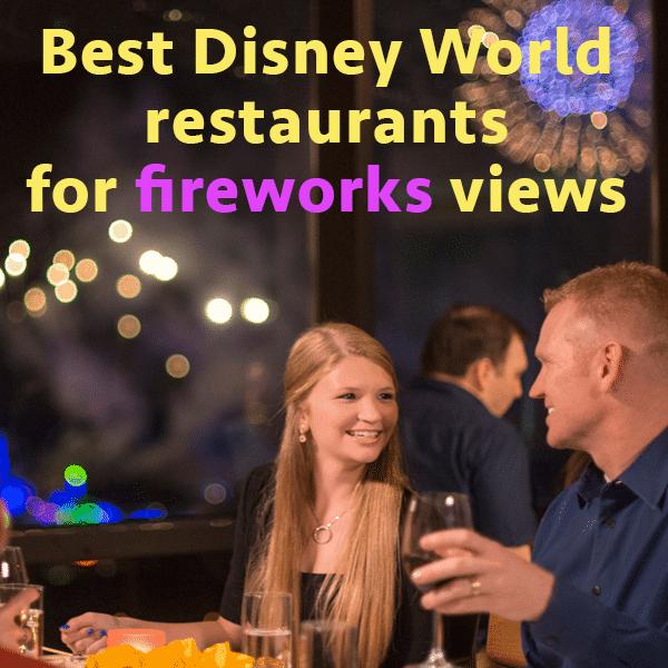 Best Restaurants To View Disney Fireworks