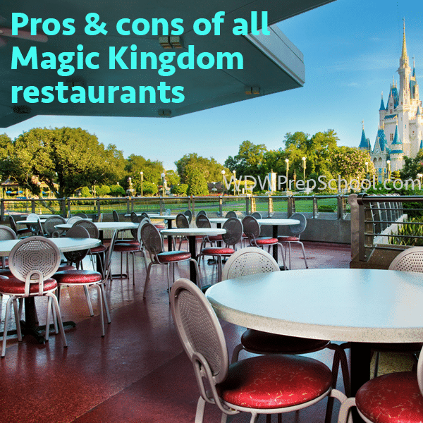 The pros and cons of all Magic Kingdom restaurants
