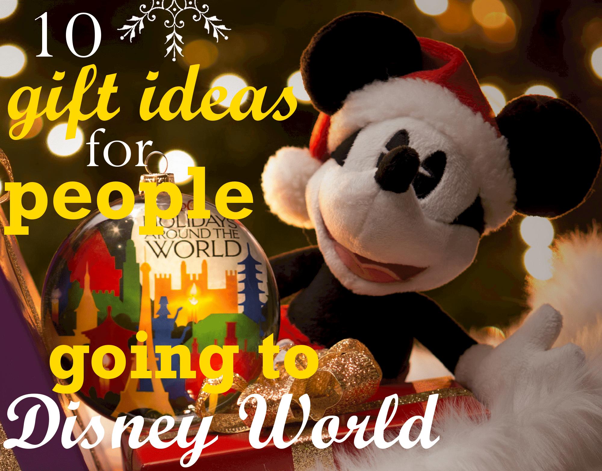 Gift Ideas For Disney World Bound Families Wdw Prep School