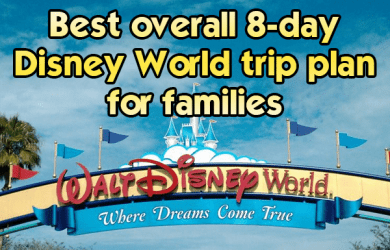 generaltripplansquareimage 390x250 - The best 8-day general Disney World trip plan for families