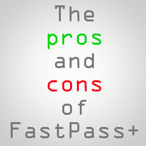 pros and cons of fastpass+