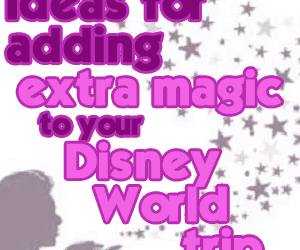 headerextramagicpodcast 300x250 - How to add extra magic to your Disney World trip - PREP013