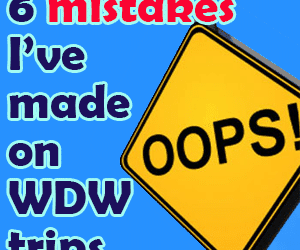 headermistakes 300x250 - Confessions: 6 mistakes I've made planning WDW trips - PREP011