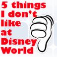 headerdontlike 115x115 - 5 things I don't like at Disney World - PREP016