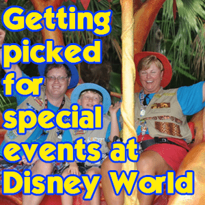 Getting picked for special events at Disney World graphic