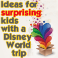 headersurpriseideas 115x115 - Ideas for surprising kids with a Disney World trip - PREP020