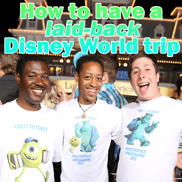 How to have a laid-back Disney World trip