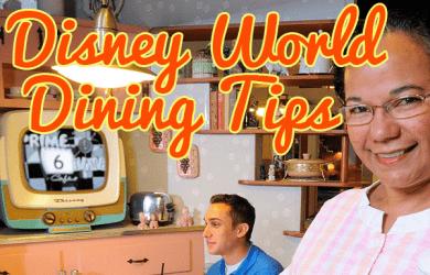 diningtipssquareimage 390x250 - Disney World dining tips - PREP045
