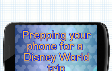 preppingphonesquareimage 390x250 - Getting your phone ready for your Disney World trip - PREP042