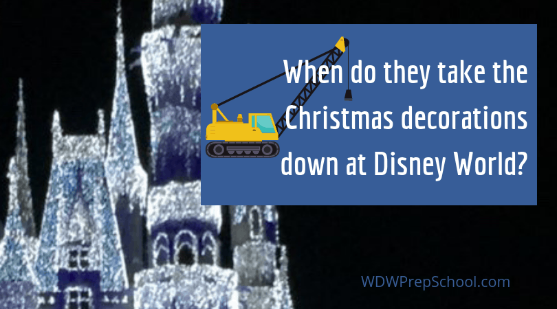 When Does Disney Take Down The Christmas Decorations Wdw