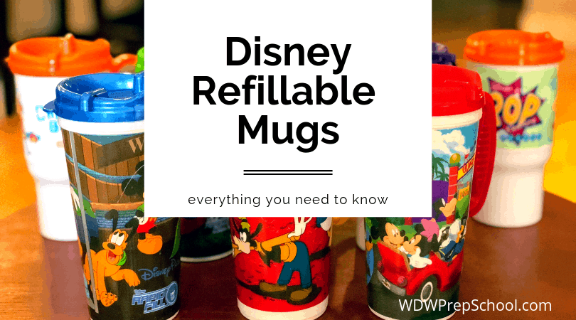 Everything you need to know about Disney refillable mugs