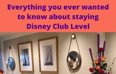 Everything you ever wanted to know about staying Disney Club Level (1)