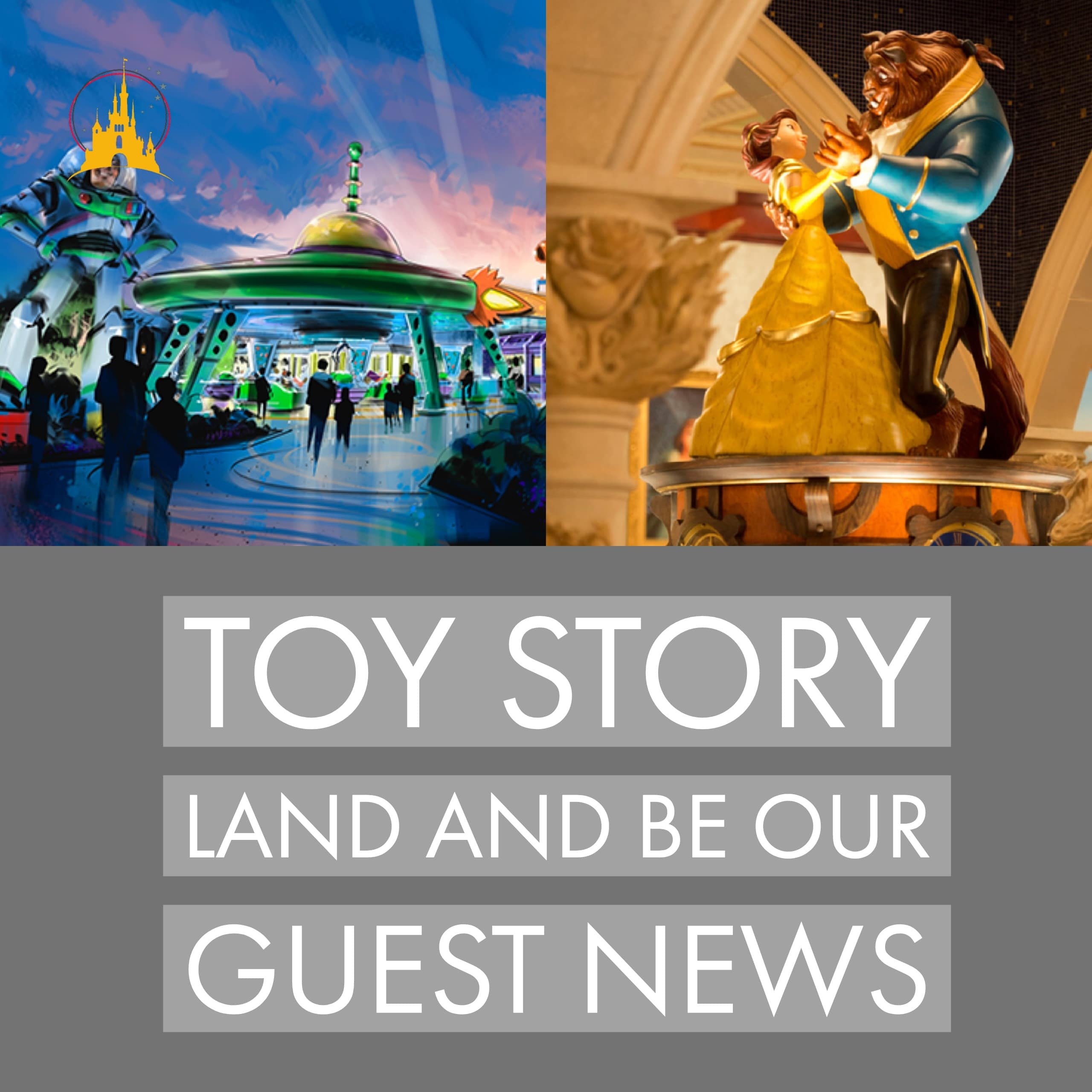 Toy Story Land and Be Our Guest news