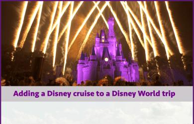 addingdcltowdw 1 390x250 - How to combine Disney World and a Disney cruise - PREP131