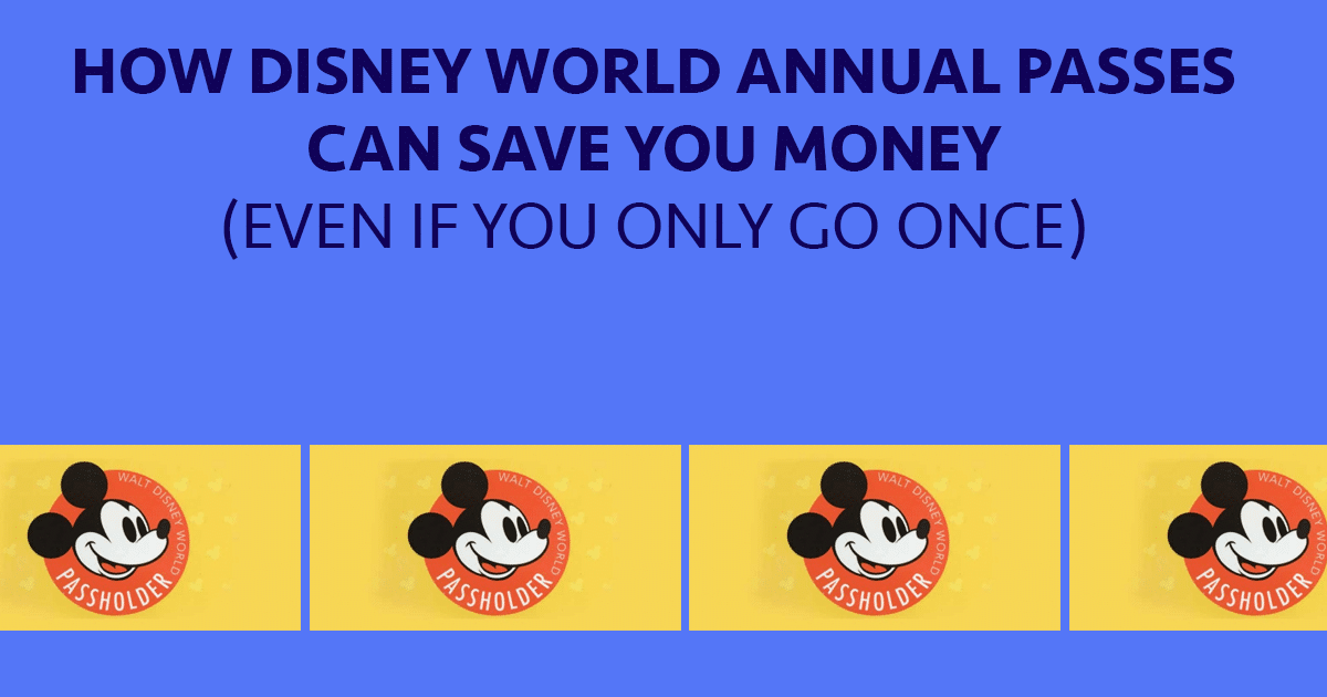 Complete guide to Disney World Annual Passes (w/price increases!)