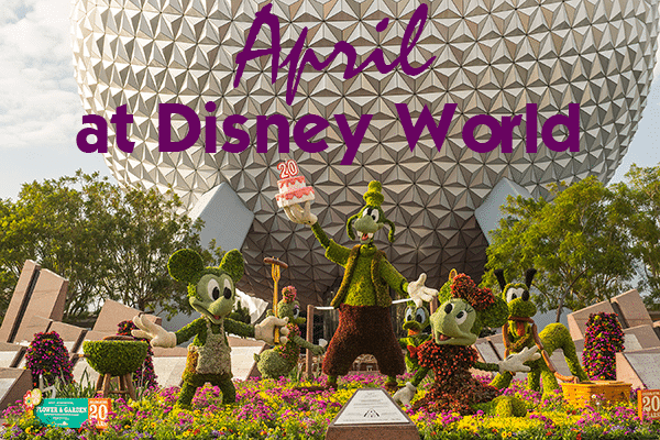 aprilheader 600x400 - April 2018 at Disney World