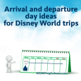 arrivaldeparturesquare 115x115 - Arrival and departure day ideas for Disney World trips - PREP094