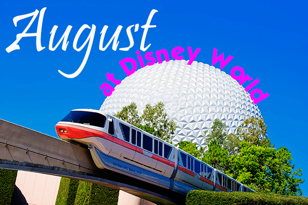 augustheader - August 2018 at Disney World