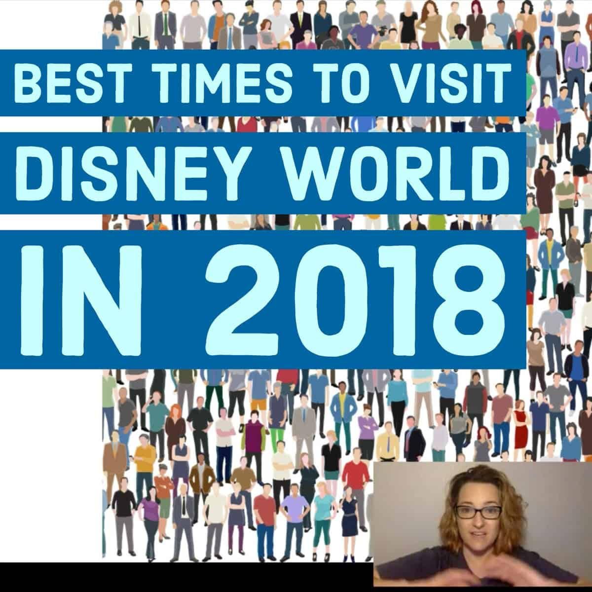 Best Times to visit Disney World in 2018