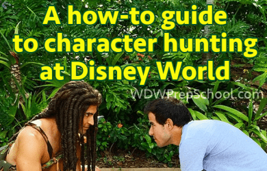 A how-to guide to character hunting at Disney World