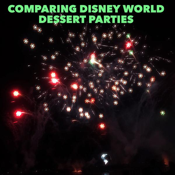 Comparing Disney World dessert parties