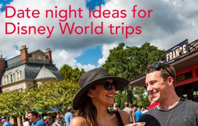 datenightideas 390x250 - Adding a date night to your Disney World vacation