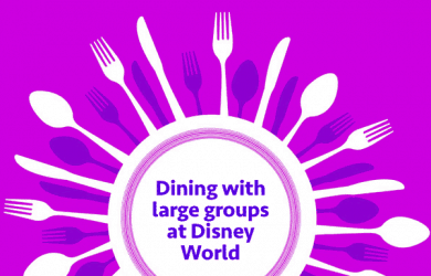 dininglargegroups 1 390x250 - Booking large groups for dining at Disney World