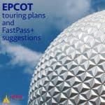 epcottouringplans 150x150 - Disney World touring plans for 2018 (with FastPass+ suggestions)