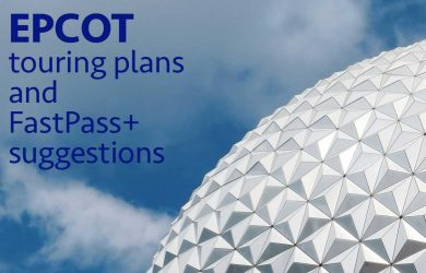 Epcot touring plans and FastPass suggestions