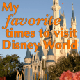favoritetimessquare 115x115 - My favorite times to visit Disney World - PREP079