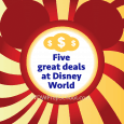 fivegreatdealssquare 115x115 - The best deals available at Disney World - PREP095