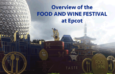 foodandwine 390x250 - An overview of Epcot's Food and Wine Festival