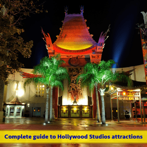 Complete Guide to Hollywood Studios